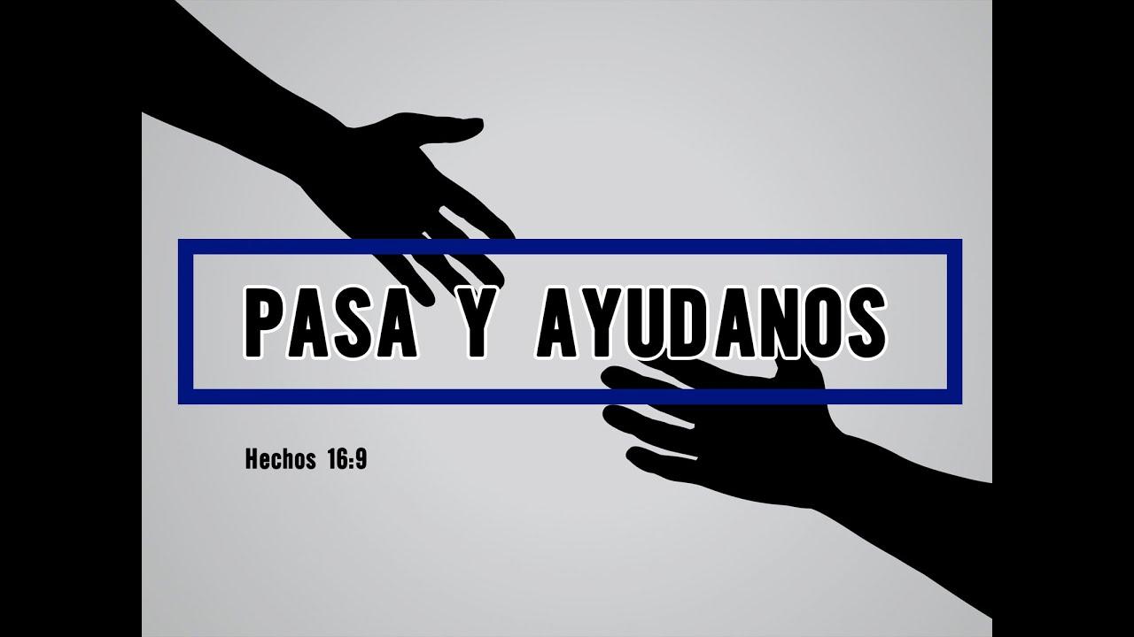 Pasa y ayudanos - Rev.Alfonso Martinez - YouTube