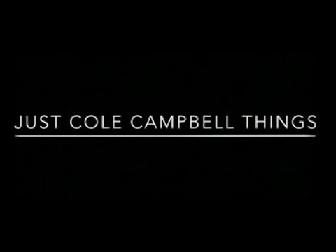 A Tiny Tribute To Cole Campbell