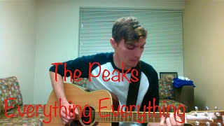 """The Peaks"" - Everything Everything - Acoustic cover by Everett Dalton"
