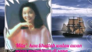 Download lagu Mila  印尼歌  [ 海韻 ]   鄧麗君