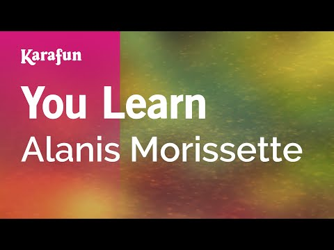 Karaoke You Learn - Alanis Morissette *