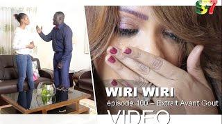 Wiri Wiri épisode 100 | Ven 26 Août 2016 – Extrait Avant gout | Senegal7