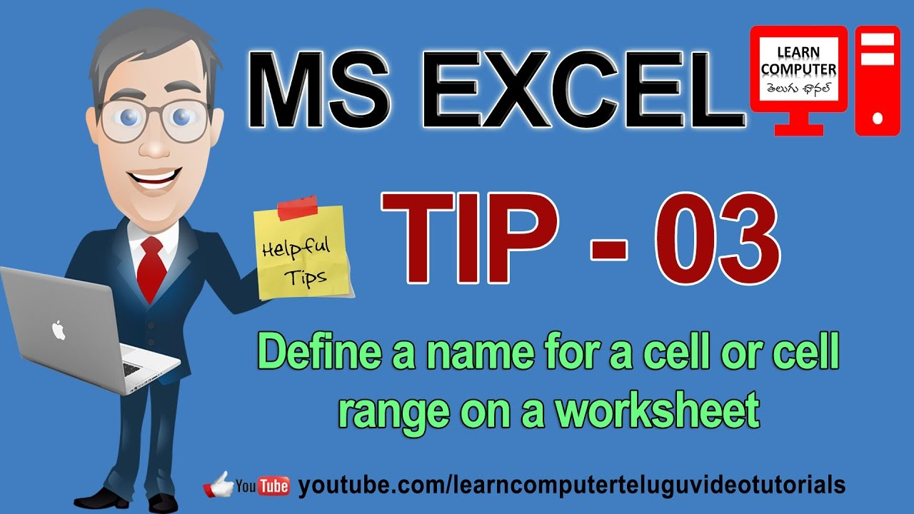 MS EXCEL TIP 03 Define a name for a cell or cell range on a ...