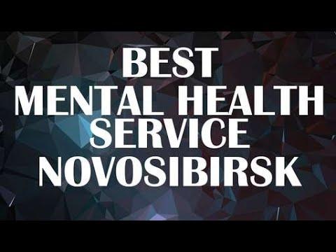 Best Mental Health Service in Novosibirsk, Russia