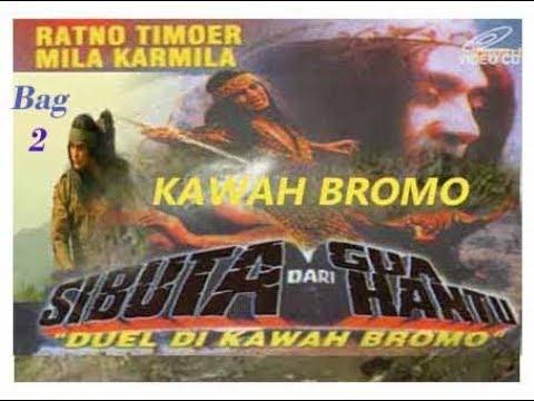 """Download Si Buta dari Goa Hantu Eps """"Duel di Kawah Bromo"""" (Bag 2) Pewaris Sarpaloka"""