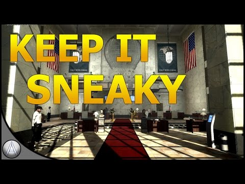 KEEP IT SNEAKY - Payday 2 First World Bank (Stealth)