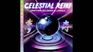 Jonathan Goldman & Laraaji - CELESTIAL REIKI