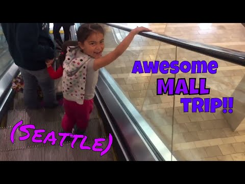 Awesome Mall Trip (Seattle)