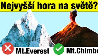 Jaká je nejvyšší hora na Zemi?