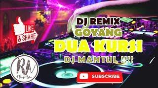 DANGDUT REMIX DJ DUA KURSI TIK TOK