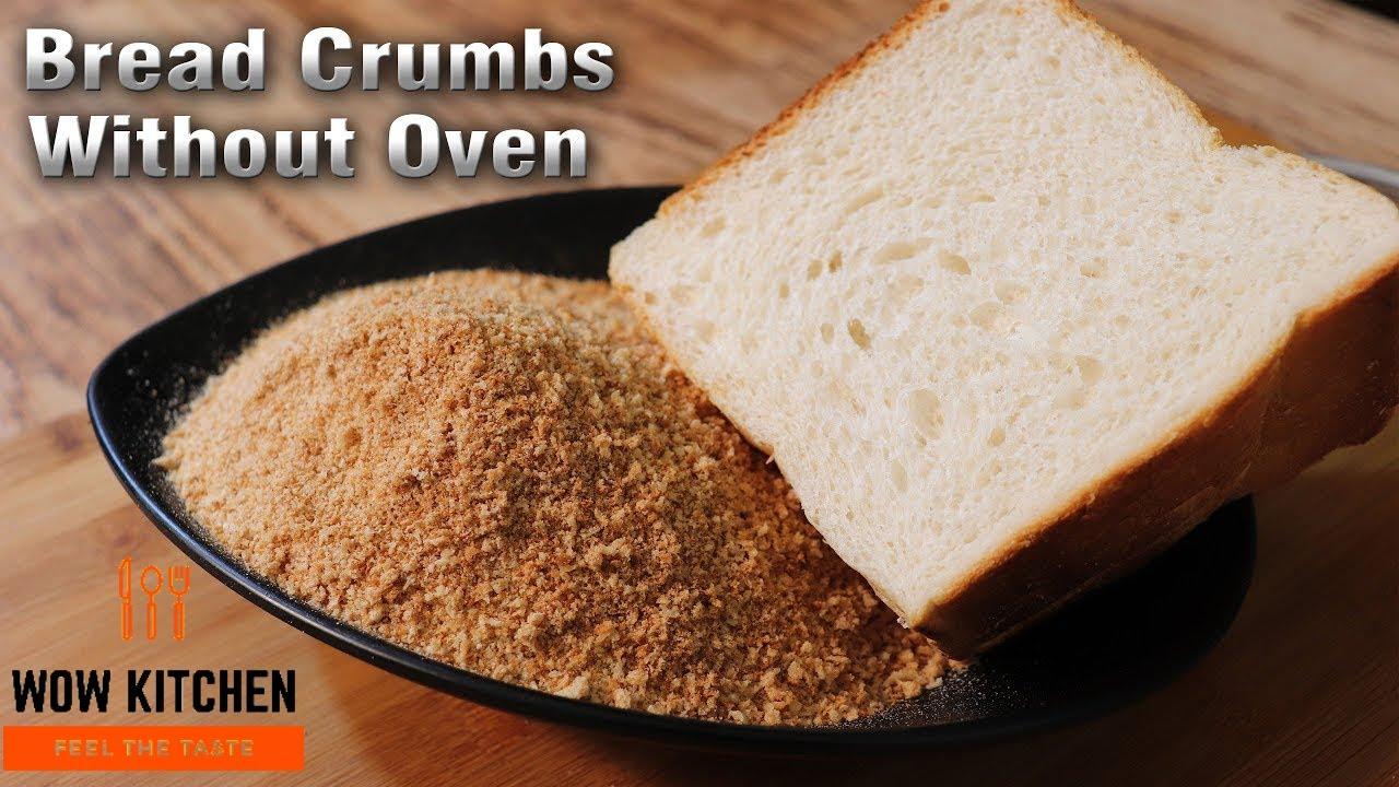 Bread Crumbs Recipe in Hindi | बिना ओवन के बनाएं ब्रेड ...