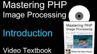 PHP Image Processing : PHP Video Textbook Tutorial Introduction