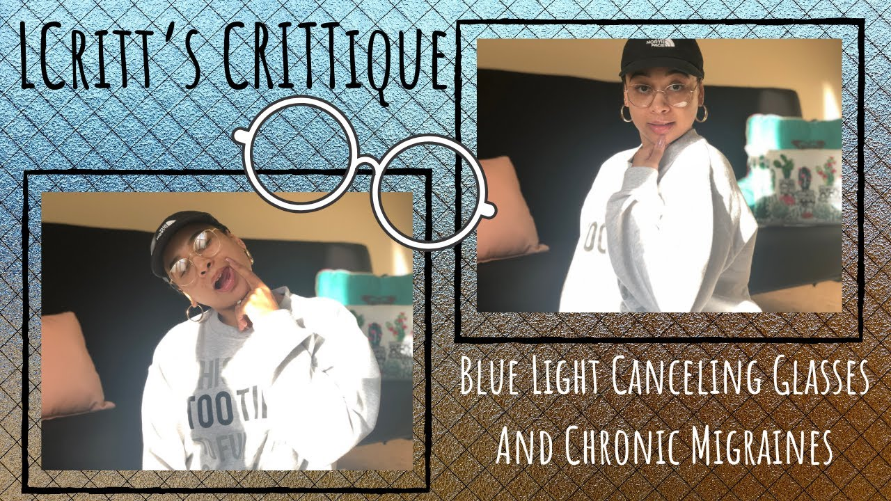 CRITTique: Are 'blue light canceling glasses' worth the hype?