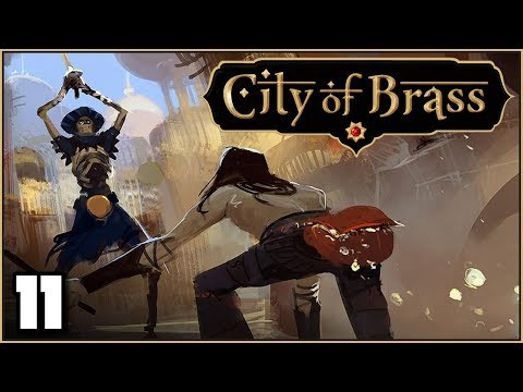 City of Brass - Ep. 11: Victory!