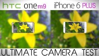 HTC ONE M9 vs iPhone 6/6 Plus - Full Camera Test