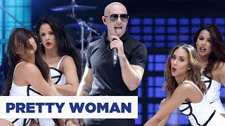 Pitbull - 'Pretty Woman' (Summertime Ball 2015)