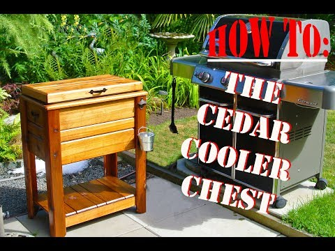 How To: Cedar Drink Cooler Chest