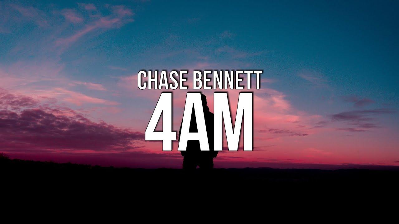 Download Chase Bennett - 4am (Lyrics)