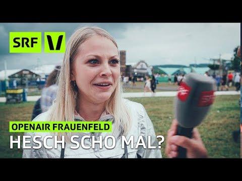 Openair Frauenfeld: Hesch scho mal? | Festivalsommer 2018 | SRF Virus