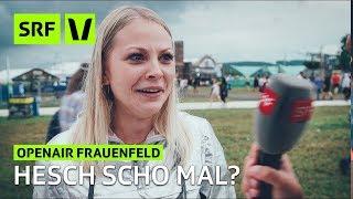 Openair Frauenfeld 2018: Hesch scho mal?