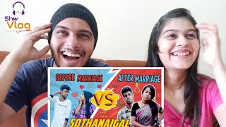 Download song Before Marriage vs After Marriage Sothanaigal Reaction | Reupload | Micset || Shw Vlog