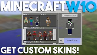 How to get Custom Skins in Minecraft Windows 10 Edition!