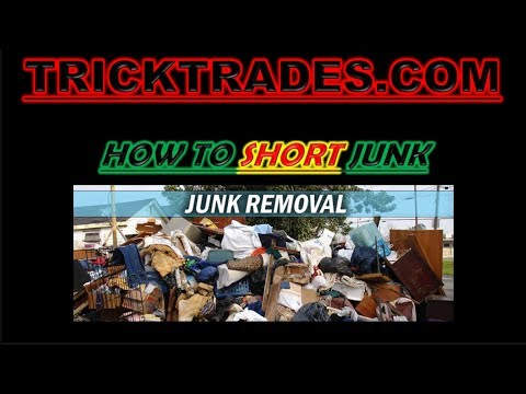 HOW TO SHORT JUNK TRADE RECAP