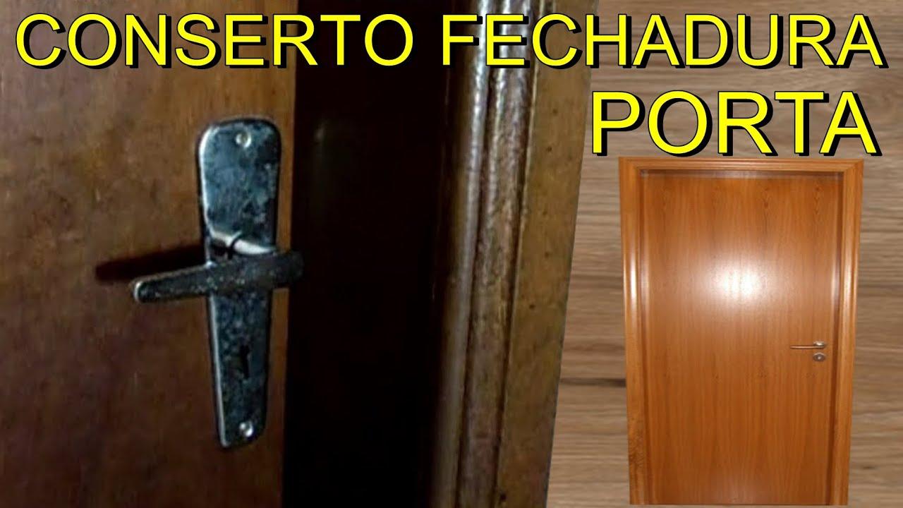 Como Consertar Fechadura Da Porta Ma 199 Aneta Solta Door
