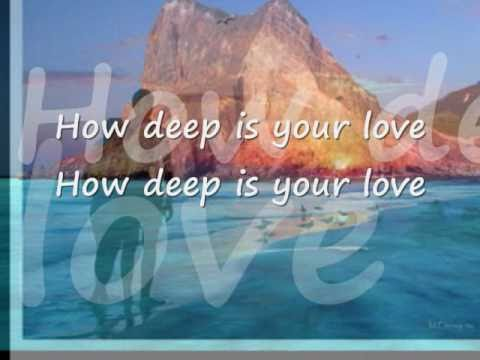 How Deep Is Your Love By Bee Gees With Lyrics