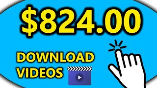 Earn $824.00 Downloading Videos 💸🔥 (Make Money Online)