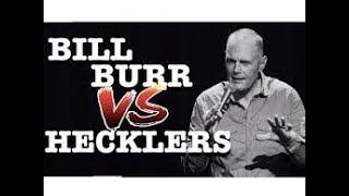 Bill Burr vs  H E C K L E R S Compilation