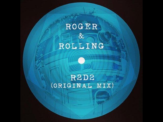 Roger & Rolling - R2D2