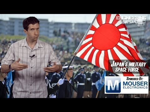 Engineering Update Episode 70: Japan's military space force