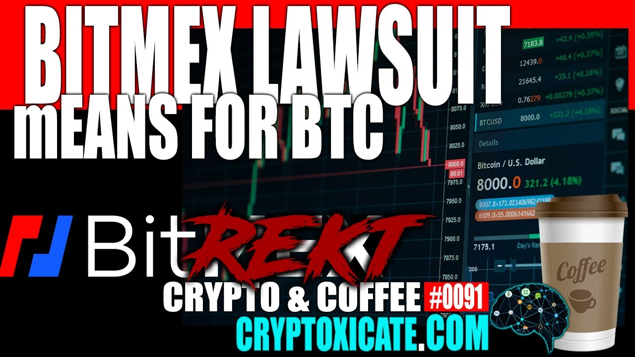 Bitmex Lawsuit Means for Bitcoin - Crypto & Coffee #0091