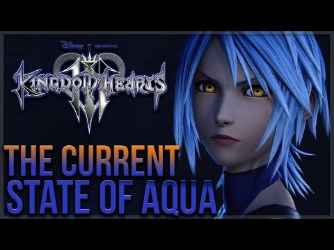 Kingdom Hearts 3 - The Current State of Aqua