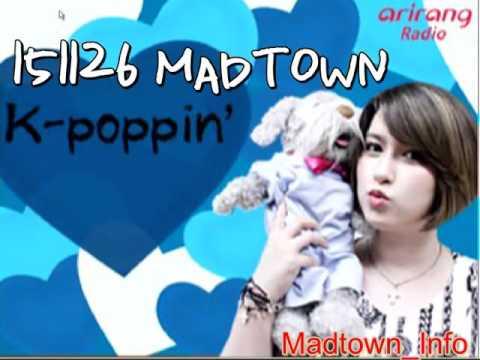 151126 MADTOWN Arirang Radio K-Poppin'