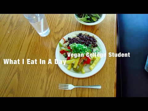 What I Eat In A Day: Vegan College Student