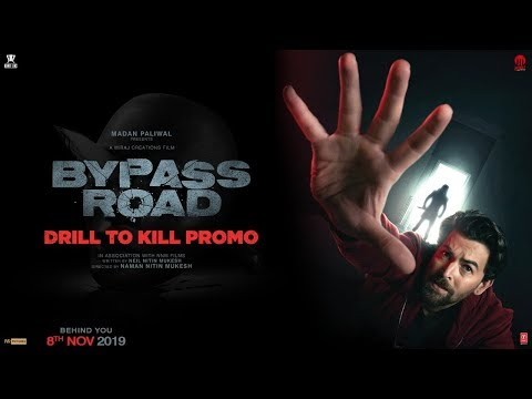 Bypass Road  (Dialogue Promo) | Neil Nitin Mukesh | Naman Nitin Mukesh | 8th November 2019