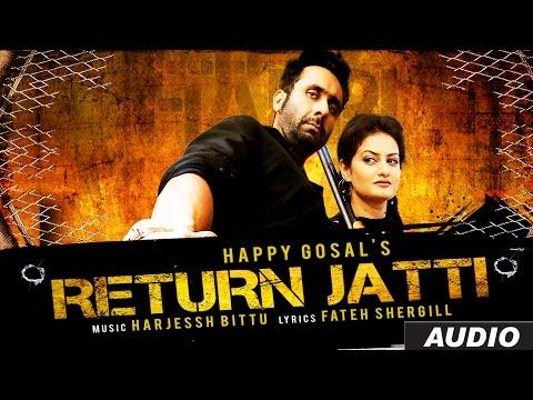 Return Jatti Full Audio Song | Happi Gosal | Noor | Latest Punjabi Song 2016 | T-Series