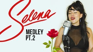 Selena Medley (Part 2) - No Me Queda Mas, Fotos y Recuerdos, + More