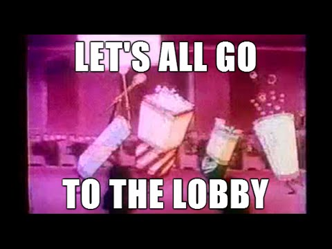 Let's All Go to the Lobby! | Intermission