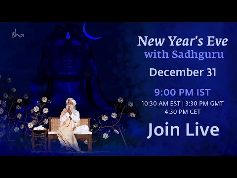 New Year's Eve With Sadhguru - Join Live on Dec 31 at 9 PM IST