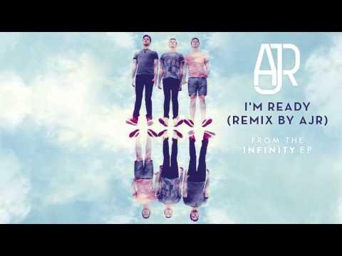AJR - I'm Ready (Remix by AJR) [AUDIO]