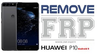 Huawei P10 Huawei VTR-L29 FRP Bypass 2018 Android 8