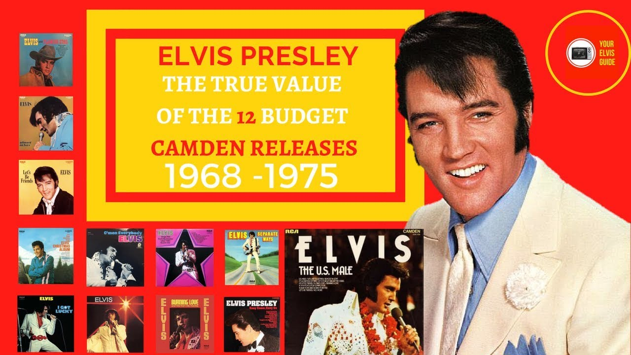 The True Value Of The 12 Elvis Presley Camden Releases | Your Elvis Guide