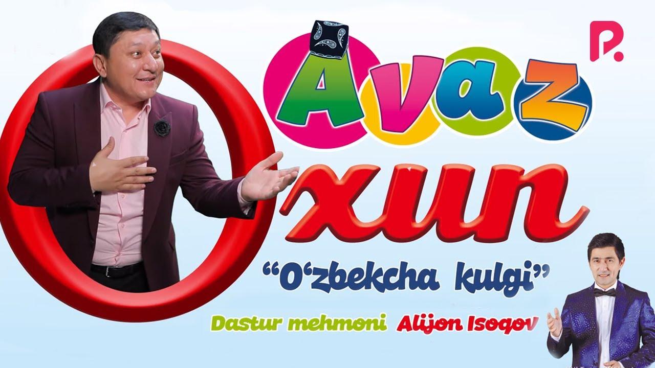 Avaz Oxun - O'zbekcha kulgi nomli konsert dasturi 2019