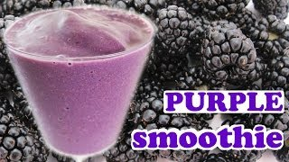 Healthy Purple Smoothie Recipe - Blackberry Banana Flax Seeds Agave Nectar Milk Milkshake By Jazevox