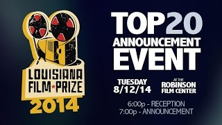 Louisiana Film Prize 2014: Top 20 Announcement LIVE