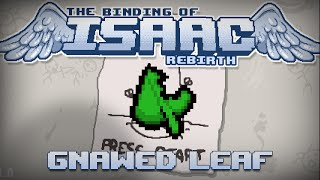 Binding of Isaac Rebirth Tip: Gnawed Leaf
