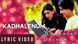 Kadhalenum - Lyric Video   Kadhalar Dhinam   A.R.Rahman   Kunal   Sonali Bendre   Ayngaran